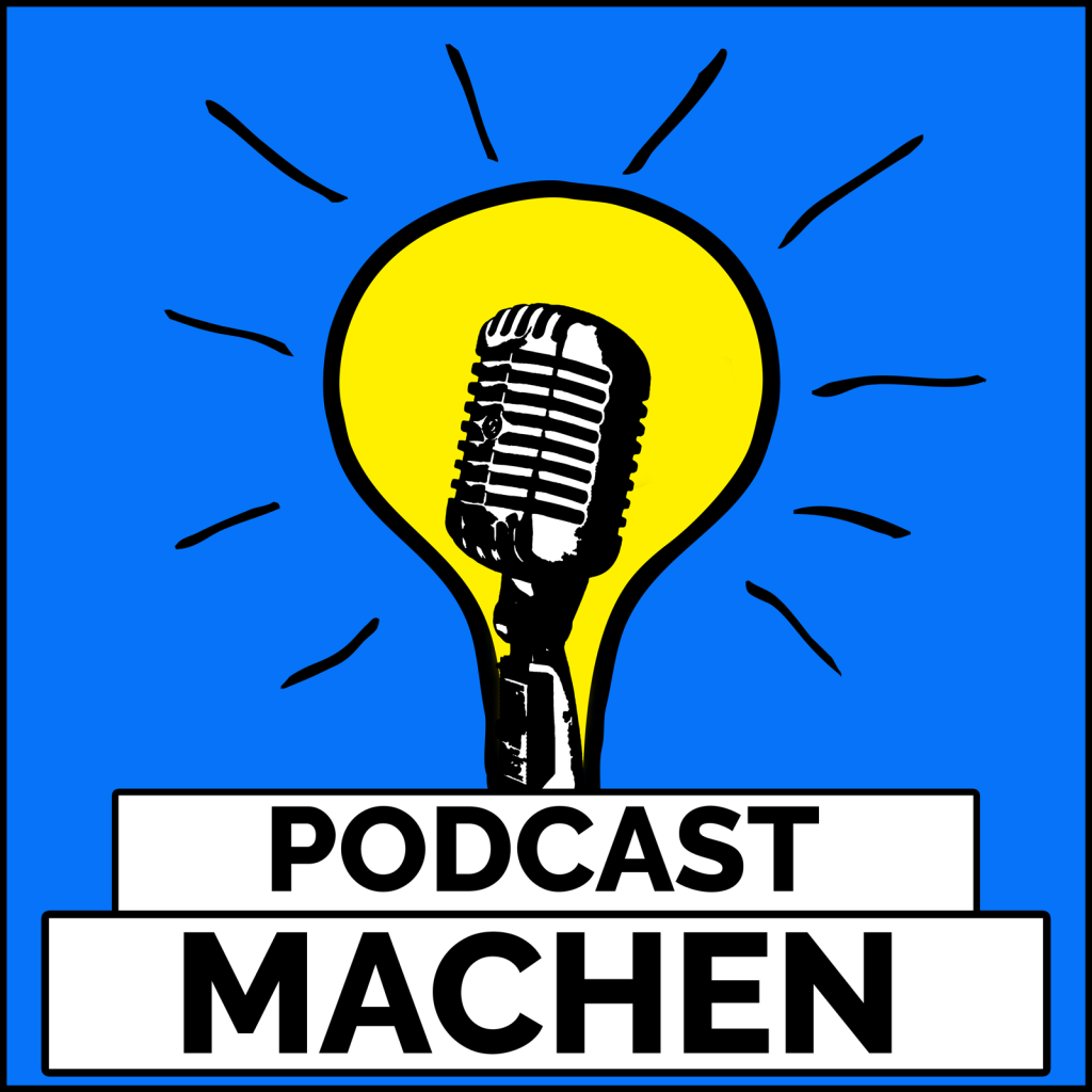 "Podcast Cover ""Podcast MACHEN"""