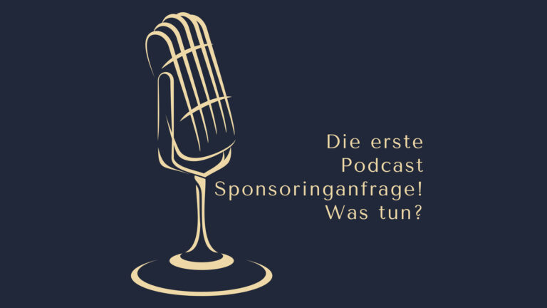 Was tun bei der ersten Podcast Sponsoringanfrage? Dominic Bagatzky www.podcast-machen.com