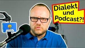 Beitragsbild Podcast Dialekt