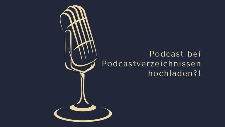 Podcast bei Podcastverzeichnissen hochladen